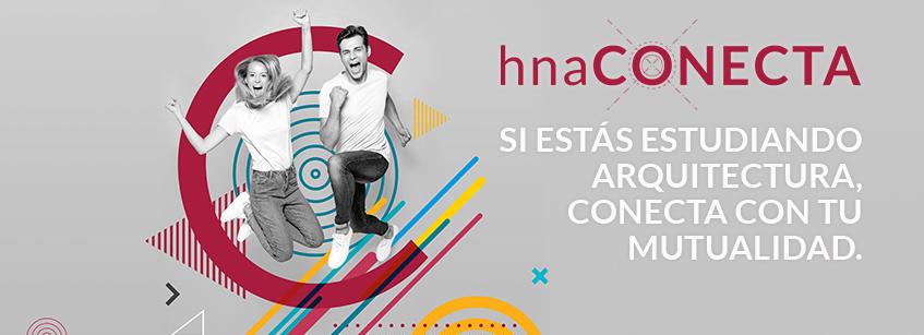 hnaCONECTA, arquitectura, estudiantes