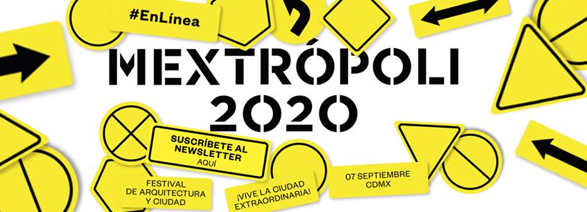 Festival internacional MEXTROPOLI MEXICO #enlínea