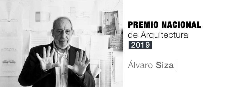 Álvaro Siza Vieira Premio Nacional Arquitectura 2019